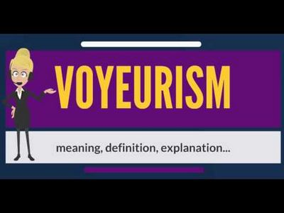 What Is Voyeurism?
